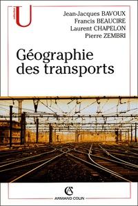 Jean-Jacques Bavoux et Francis Beaucire - Géographie des transports.