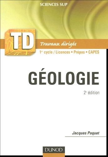 Jacques Paquet - Géologie - Rappels de cours, questions de réflexion, exercices d'entraînement, problèmes.