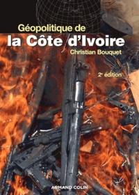 Christian Bouquet - Géopolitique de la Côte d'Ivoire - Le désespoir de Kourouma.
