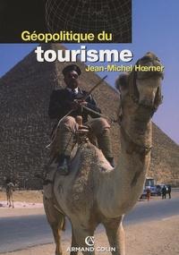 Jean-Michel Hoerner - Géopolitique du tourisme.
