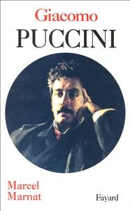Marcel Marnat - Giacomo Puccini.