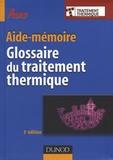 Claude Leroux - Glossaire du traitement thermique.