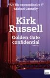 Russell Kirk - Golden Gate Confidential.