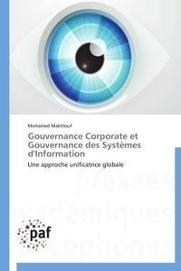 Gouvernance Corporate et gouvernance des Systèmes dInformation - Une approche unificatrice globale.pdf