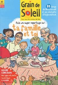 Bayard - Grain de Soleil N° 163, Juillet-Août : Fais un reportage sur ta famille et toi.
