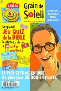 Bruno Frappat - Grain de Soleil N° 173, Juin 2005 : Le père Ceyrac en Inde.