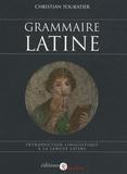 Christian Touratier - Grammaire latine - Introduction linguistique à la langue latine.