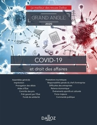 Xavier Delpech et Clémence Bonnet - Grand Angle  : COVID-19 et droit des affaires.