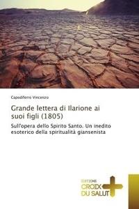 Capodiferro Vincenzo - Grande lettera di Ilarione ai suoi figli (1805) - Sull'opera dello Spirito Santo. Un inedito esoterico della spiritualità giansenista.