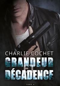Charlie Cochet - THIRDS 4 : Grandeur et décadence - Thirds, T4.