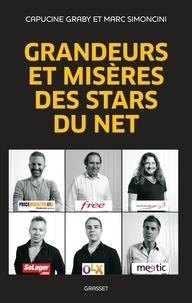 Marc Simoncini et Capucine Graby - Grandeurs et misères des stars du net.