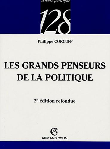 Philippe Corcuff - Grands penseurs de la politique - Trajets critiques en philosophie politique.