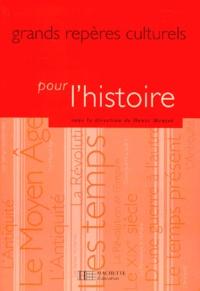 Denis Menjot - Grands repères culturels pour l'histoire.