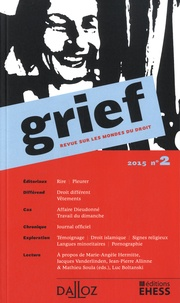 Olivier Cayla et Rainer Maria Kiesow - Grief N° 2/2015 : .