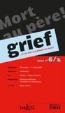 Olivier Cayla et Rainer Maria Kiesow - Grief N° 6/1/2019 : Mort au père !.