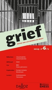 Olivier Cayla et Rainer Maria Kiesow - Grief N° 6/2/2019 : .