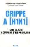 Bruno Housset et Jean-Philippe Derenne - Grippe A (H1N1) - Tout savoir Comment s'en prémunir.