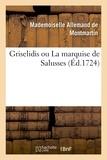 De montmartin mademoiselle Allemand - Griselidis ou La marquise de Salusses.