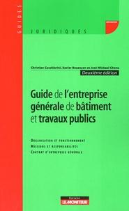 Christian Cucchiarini et Xavier Bezançon - Guide de l'entreprise générale de bâtiment et travaux publics.
