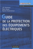 L.G. Hewitson et Mark Brown - Guide de la protection des équipements électriques.
