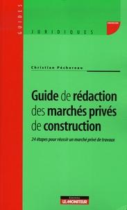 Guide de rédaction des marchés privés de construction - 24 étapes pour réussir un marché privé de travaux.pdf