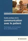 Constantino Iandolo - Guide pratique de la communication avec le patient - Techniques, art et erreurs de la communication.