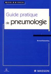 Bertrand Dautzenberg - Guide pratique de pneumologie.