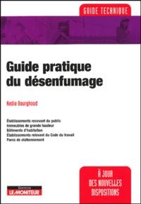 Nadia Bourghoud - Guide pratique du désenfumage.