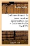 Frédéric Saulnier - Guillaume Berthou de Kervaudry et ses descendants : notes et documents inédits.