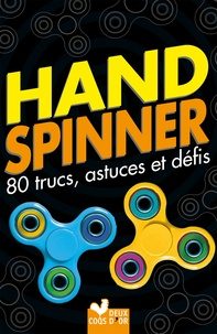 Galabria.be Hand spinner - 80 trucs, astuces et défis! Image