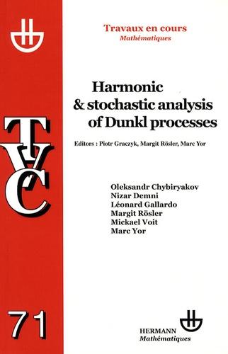 Piotr Graczyk et Margit Rösler - Harmonic and Stochastic Analysis of Dunkl Processes.