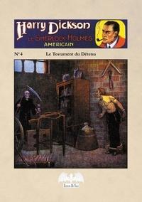 De Varly Editions - Harry Dickson Tome 4 : Le testament du détenu.
