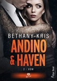 Bethany-Kris Bethany-Kris - Haven et Andino Tome 2 : Vow.