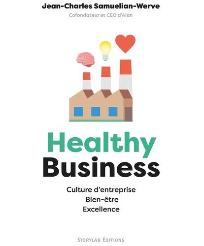 Jean-Charles Samuelian-Werve - Healthy Business - Culture d'entreprise, bien-être, excellence.