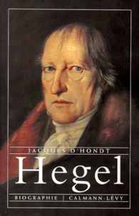 Jacques d' Hondt - Hegel - Biographie.