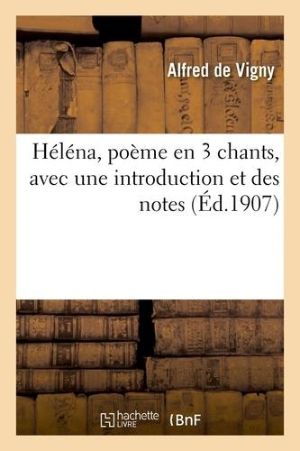 Héléna, poème en 3 chants, avec une introduction et des notes