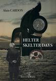 Alain Cardon - Helter skelter days.
