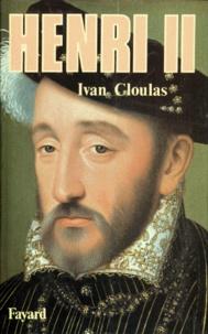 Ivan Cloulas - Henri II.