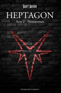 Davy Artero - Heptagon, Grimoire des Sept Branches Tome 2 : Hématomes.