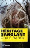Odile Barski - Héritage sanglant.