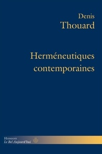 Denis Thouard - Herméneutiques contemporaines.