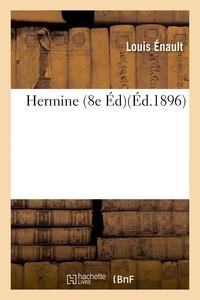 Louis Énault - Hermine 8e éd.