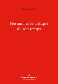 Franco Piva - Hernani et la critique de son temps.