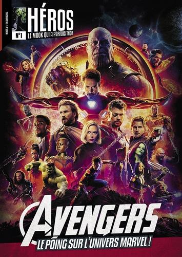 Cédric Littardi - Héros N° 1, Avril-juin 201 : The Avengers - Le poing sur l'univers Marvel !.