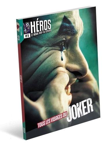 Cédric Littardi - Héros N° 3 : Tous les visages du joker.