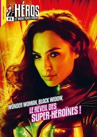 Cédric Littardi - Héros N° 6 : Wonder Woman, Black Widow, le réveil des super-héroïnes !.
