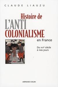 Histoire de lanticolonialisme en France - Du XVIe siècle à nos jours.pdf