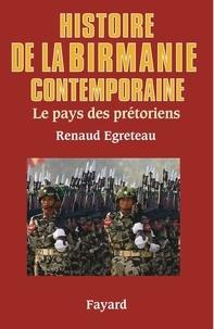 Histoire de la Birmanie contemporaine - Le pays des prétoriens.pdf