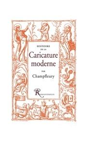 Champfleury - Histoire de la caricature moderne.