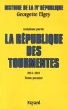 Georgette Elgey - Histoire de la IVe République - Tome 3, La République des tourmentes (1954-1959) Tome 1, Métamorphoses et mutations.